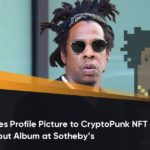 Jay-Z Changes Profile Picture to CryptoPunk NFT as he Auctions NFT of his Debut Album at Sotheby's